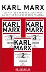 Elementos fundamentales para la crítica de economía. Grundrisse (