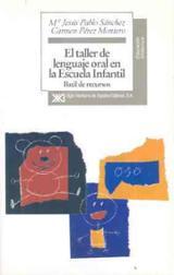 El taller de lenguaje oral en la escuela infantil - AAVV
