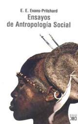 Ensayos de Antropología Social - Evans-Pritchard, E. E.