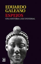 Espejos - Galeano, Eduardo