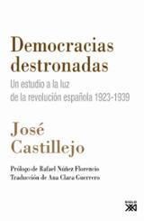 Democracias destronadas - Castillejo, José