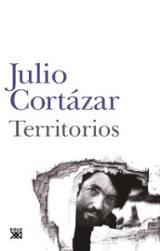 Territorios - Cortázar, Julio
