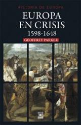 Europa en crisis, 1598-1648 - Parker, Geoffrey