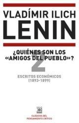 """Escritos económicos (1893-1899) 2. ¿Quiénes son los """"amigos del p - Lenin, Vladimir Il´Ich"""