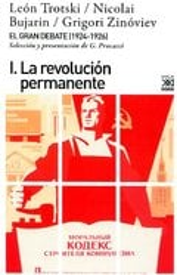 El gran debate (1924-1926) I. La revolución permanente