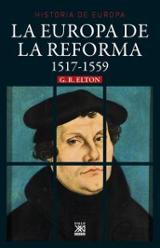 La Europa de la Reforma, 1517-1559 - Elton, G. R.