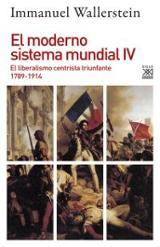 El moderno sistema mundial IV - Wallerstein, Immanuel