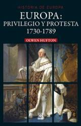 Europa: privilegio y protesta, 1730-1789 - Hufton, Olwen