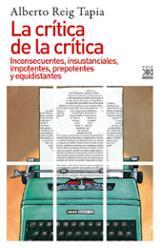 La crítica de la crítica - Reig Tapia, Alberto