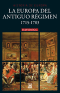 La Europa del Antiguo Régimen 1715-1783 - Ogg, David
