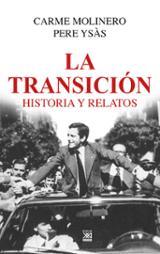 La transición. Historia y relatos - Molinero, Carme