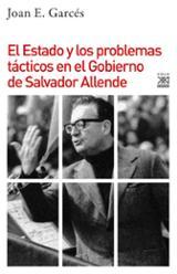 El Estado y los problemas tácticos en el gobierno de Salvador All