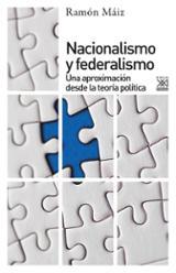 Nacionalismo y federalismo - Máiz, Ramón