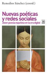 Nuevas poéticas y redes sociales - Sánchez, Remedios (coord.)