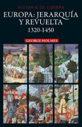 Europa: jerarquía y revuelta - Holmes, George