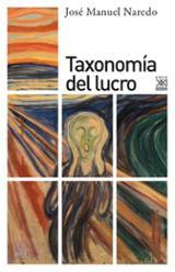 Taxonomía del lucro - Naredo, José Manuel