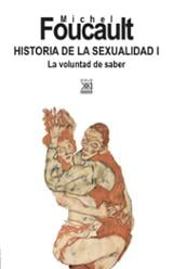 Historia de la sexualidad I - Foucault, Michel