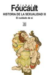 Historia de la sexualidad III  - Foucault, Michel