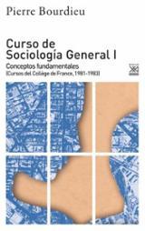 Curso sociología general I - Bourdieu, Pierre