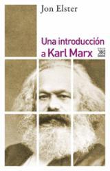 Una introducción a Karl Marx - Elster, Jon