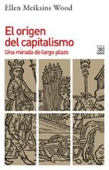El origen del capitalismo - Meiksins Wood, Ellen