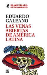 Las venas abiertas de América Latina. Edición conmemorativa del 5 - Galeano, Eduardo