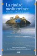 La ciudad mediterránea: sedimentos y reflejos de la memoria