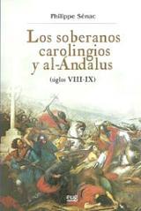 Los soberanos carolingios y al-Andalus (siglos VIII-IX)