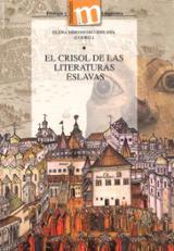 El crisol de las literaturas eslavas - Mironesko Bielova, Elena
