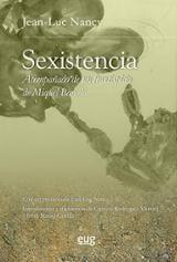 Sexistencia. Acompañado de un frontispicio de Miquel Barcelö - Nancy, Jean-Luc