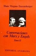 Conversaciones con Marxy Engels.; Tomo 2