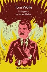 La hoguera de las vanidades (Compactos 50) - Wolfe, Tom