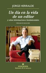 Un día en la vida de un editor - Herralde, Jorge