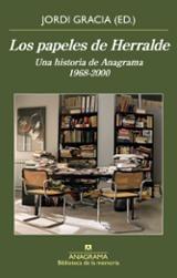 Los papeles de Herralde - Gracia, Jordi (ed.)