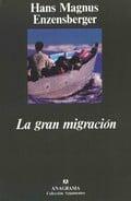 La Gran Migración. Treinta y tres acotaciones.