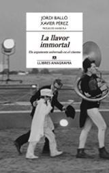 La llavor immortal - Balló, Jordi