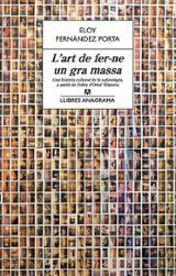 L´art de fer-ne un gra massa: Una història cultural de la saforol
