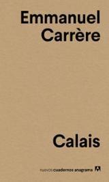 Calais - Carrère, Emmanuel