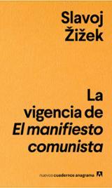 La vigencia del manifiesto comunista - Zizek, Slavoj