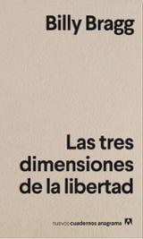 Las tres dimensiones de la libertad - Bragg, Billy