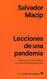 Lecciones de una pandemia - Macip, Salvador