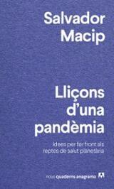 Lliçons d´una pandèmia - Macip, Salvador