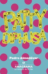 Patty Diphusa - Almodóvar, Pedro
