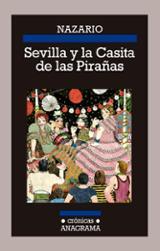 Sevilla y la casita de las pirañas - Nazario
