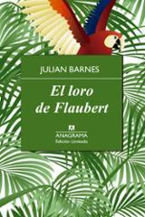 El loro de Flaubert - Barnes, Julian
