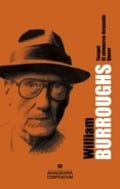 William S. Burroughs. Yonqui. El almuerzo desnudo. Queer - Burroughs, William S.