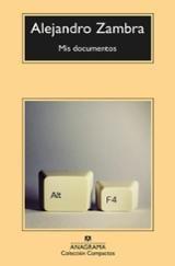 Mis documentos - Zambra, Alejandro