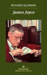 James Joyce - Ellmann, Richard