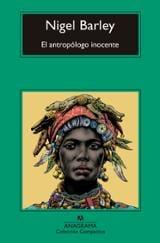 El antropólogo inocente - Barley, Nigel