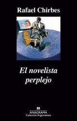 El novelista perplejo - Chirbes, Rafael
